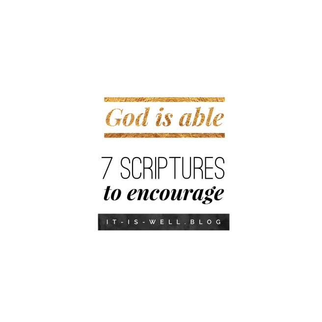 7 scriptures to encourage