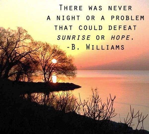 Sunrise B. Williams Quote
